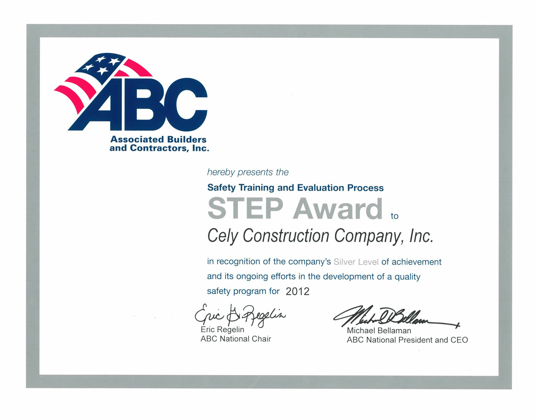 General Contractor - Associated Builders and Contractors, Inc. - Safety Training and Evaluation Process (STEP) Award 2012